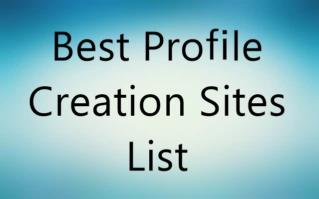 Best-Profile-Creation-Sites-list